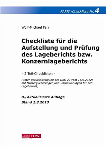 Checkliste 4 für die Aufstellung und Prüfung des Lageberichts bzw. Konzernlageberichts: ...