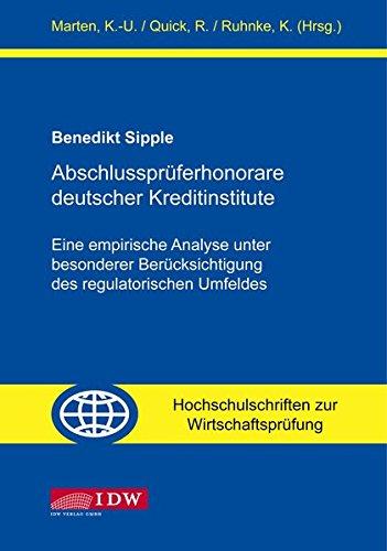 Abschlussprüferhonorare deutscher Kreditinstitute: Benedikt Sipple