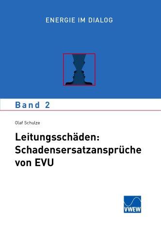 3802207297 - schulze, olaf - energie im dialog 2: leitungsschäden