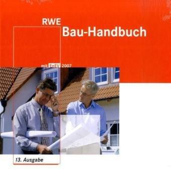 9783802207471: RWE Energie Bau-Handbuch. Inkl. CD-ROM und Beiheft. Praxiswissen für Ihr Bauprojekt RWE Bau-Handbuch Die Energieeinsparverordnung (EnEV)