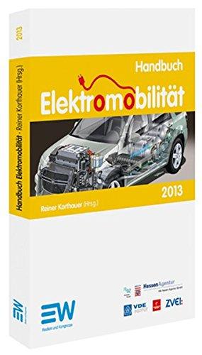 9783802210648: Handbuch Elektromobilität 2013