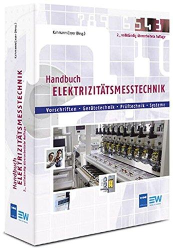 Handbuch Elektrizitätsmesstechnik: Martin Kahmann