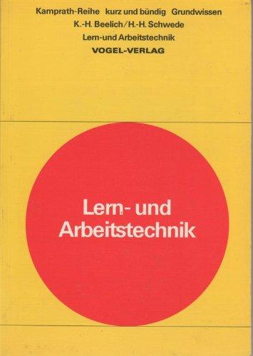 Lern- und Arbeitstechnik kurz und bündig: Heinz Beelich, Karl