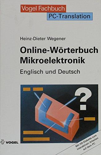 Online-Worterbuch Mikroelektronik: Anleitungen zum Programm und zum Umgang mit technischen Texten ...