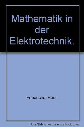 9783802305832: Mathematik in der Elektrotechnik.