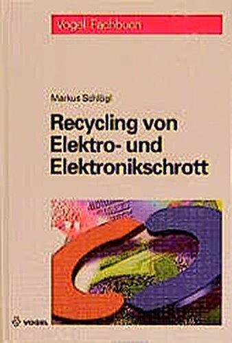 9783802315312: Recycling von Elektro- und Elektronikschrott.