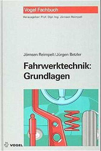 Fahrwerktechnik, Grundlagen: Jörnsen,Betzler, Jürgen Reimpell