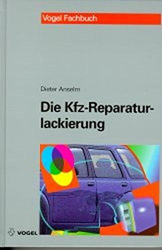 9783802317682: Die Kfz-Reparaturlackierung.