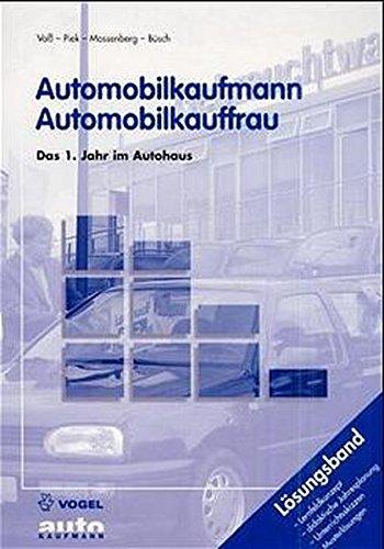 9783802318313: Automobilkaufmann / Automobilkauffrau, Das 1. Jahr im Autohaus