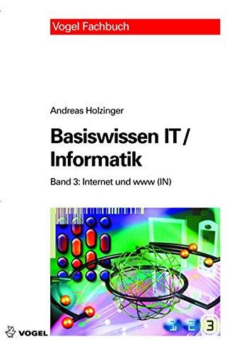 9783802318993: Basiswissen IT / Informatik 3: Internet und www