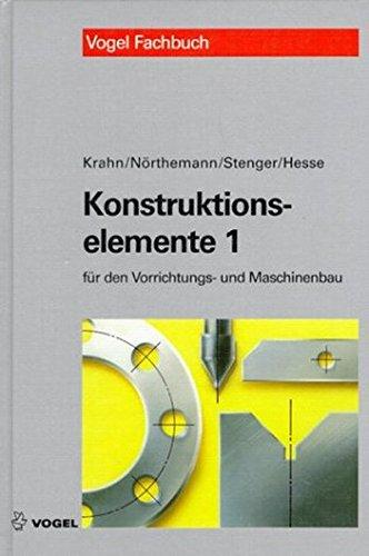 9783802319341: Konstruktionselemente 1. Beispielsammlung für den Vorrichtungs- und Maschinenbau.