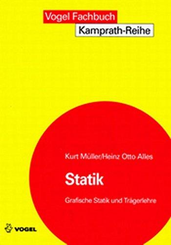 9783802319662: Statik. Grafische Statik und Trägerlehre
