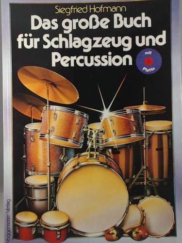 9783802400957: Das grosse Buch f�r Schlagzeug und Percussion