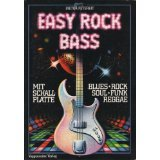 Easy Rock Bass. Blues, Rock, Soul, Funk,: Petereit, Dieter: