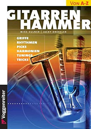 9783802401190: Gitarren- Hammer. Griffe, Rhythmen, Picks, Harmonien, Tunings, Tricks.