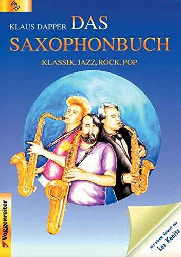 Das Saxophonbuch : Jazz, Klassik, Rock, Pop.: Dapper, Klaus / Konitz, Lee Buschmann, G.