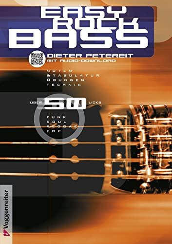 Easy Rock Bass. Inkl. CD und Ausklapptafel.: Dieter Petereit
