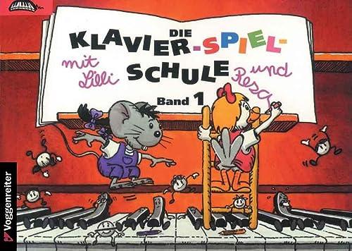 9783802402180: Klavier-Spiel-Schule 1 mit Lilli und Resa