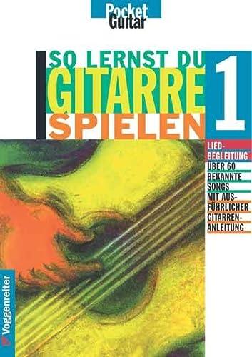 So lernst Du Gitarre spielen I.: Liedbegleitung.: Alphonse Daudet