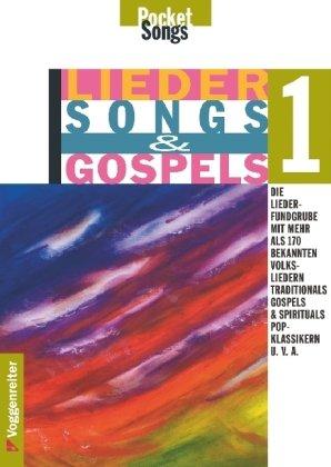 Lieder, Songs & Gospels. Alle Lieder mit