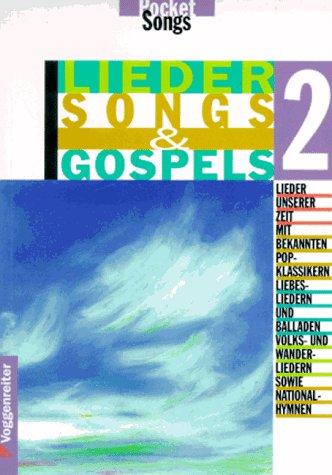 9783802402562: Lieder, Songs und Gospels, Tl.2