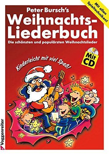 9783802403033: Peter Burschs Weihnachtsliederbuch. Inkl. CD. Die schönsten und populärsten Weihnachtslieder.