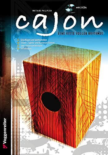 Cajon: Eine Kiste voller Rhythmus!: Matthias Philipzen