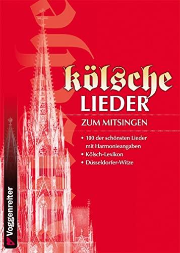 9783802407895: Kolsche Lieder: 100 der schonsten Lieder mit Harmonieangaben - Kolsch-Lexikon - Dusseldorfer-Witze
