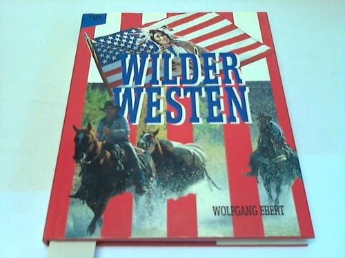 9783802512858: Wilder Westen