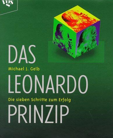 9783802513787: Das Leonardo- Prinzip. Die sieben Schritten zum Erfolg