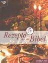 9783802514319: Rezepte aus der Bibel.