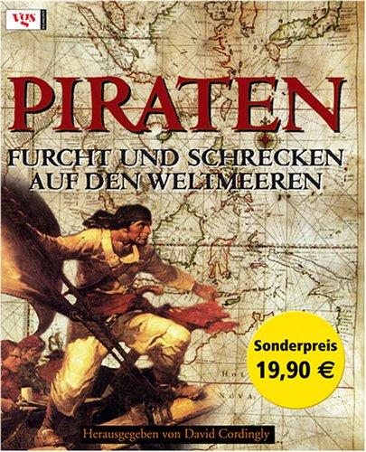 9783802517181: Piraten. Furcht und Schrecken auf den Weltmeeren