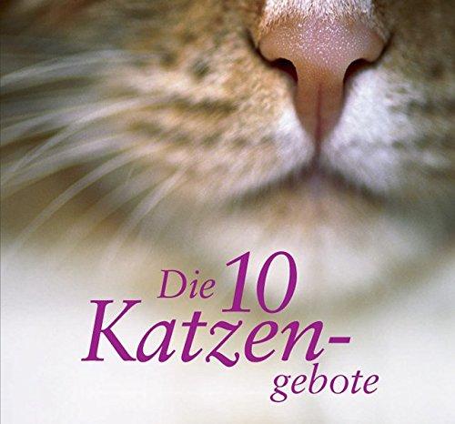 Die 10 Katzengebote