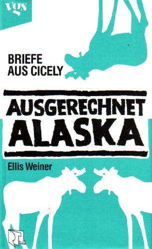 9783802522253: Ausgerechnet Alaska