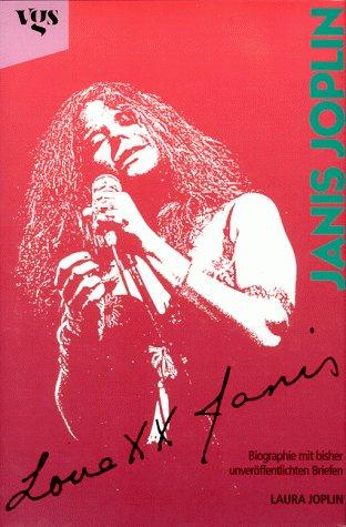 9783802522543: Love, Janis : Janis Joplin ; Biographie mit unveröffentlichten Briefen