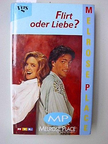 MP - Melrose Place - Flirt oder Liebe (3802522893) by Dean James