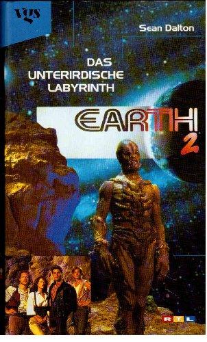 Das unterirdische Labyrinth - Earth 2: Dalton, Sean: