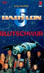9783802523670: Babylon 5. Blutschwur