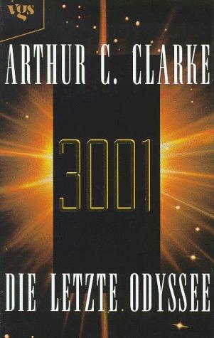 9783802525599: 3001 : the final odyssey / Arthur C. Clarke.