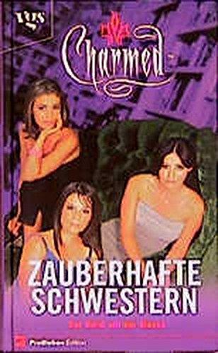 9783802527920: Charmed, Zauberhafte Schwestern, Der Geist mit der Maske