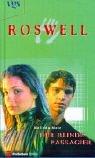 9783802528606: Roswell. Der blinde Passagier.