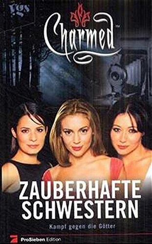 9783802528613: Charmed - Zauberhafte Schwestern: Kampf gegen die Götter