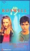 9783802528682: Roswell, Unter fremden Sternen