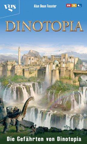 Dinotopia, Die Gefährten von Dinotopia - Dean Foster, Alan