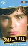 9783802532207: Smallville, Bd.4. Das Böse ist unsichtbar.