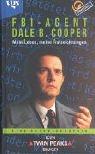 9783802533082: Twin Peaks. FBI-Agent Dale B. Cooper. Mein Leben, meine Aufzeichnungen. Eine Autobiographie.