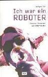 9783802533778: Ich war ein Roboter. Meine Zeit als Drummer bei Kraftwerk, mit Audio-CD