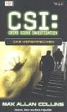 CSI 06. Das Versprechen - Max, Allan Collins