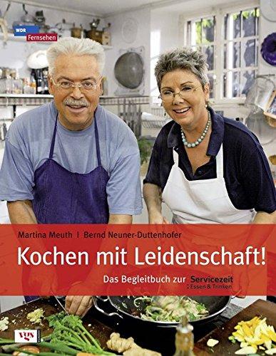 9783802535246: Kochen mit Leidenschaft