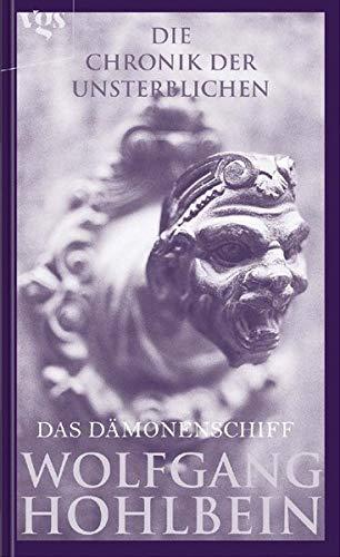 9783802535390: Die Chronik der Unsterblichen 09. Das Dämonenschiff